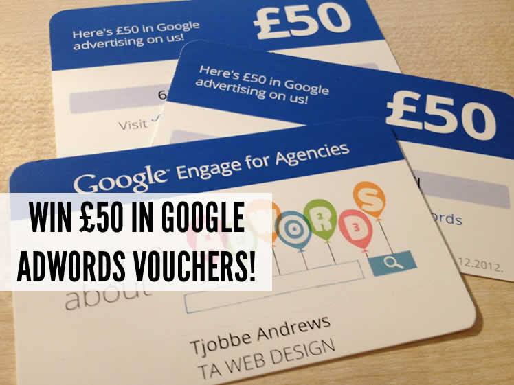 WIN £50 in Google Adwords vouchers!